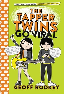 Book The Tapper Twins Go Viral by Geoff Rodkey