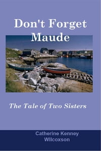 Don't Forget Maude: The Tale of Two Sisters
