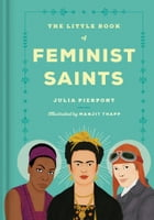 The Little Book of Feminist Saints Cover Image