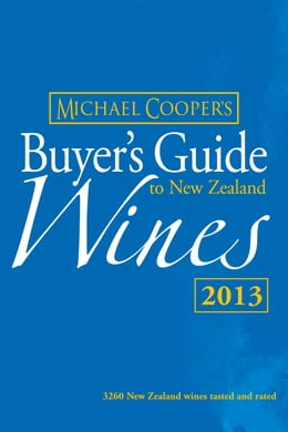 Book Buyer's Guide to New Zealand Wines 2013 by Michael Cooper