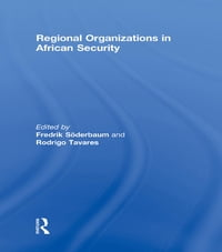Regional Organizations in African Security