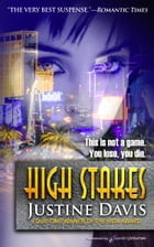High Stakes by Justine Davis