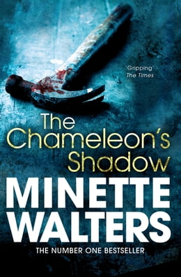 Book The Chameleon's Shadow by Minette Walters