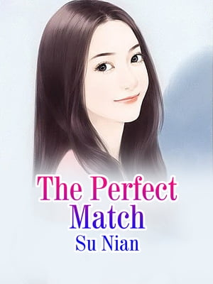 The Perfect Match: Volume 1