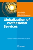 Globalization of Professional Services: Innovative Strategies, Successful Processes, Inspired…