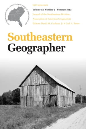 Southeastern Geographer Summer 2012 Issue