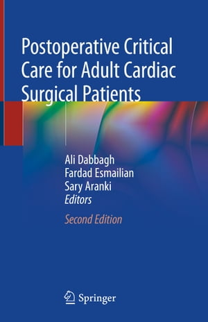 Postoperative Critical Care for Adult Cardiac Surgical Patients