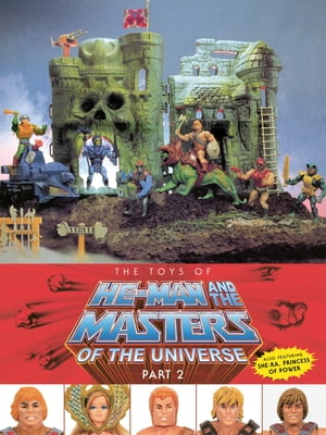 The Toys of He-Man and the Masters of the Universe Part 2