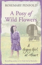 A Posy of Wild Flowers by Rosemary Penfold