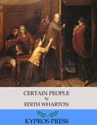 Certain People by Edith Wharton