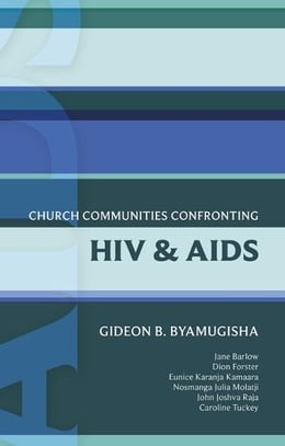 Book ISG 44: Church Communities Confronting HIV and AIDS by Gideon Byamugisha