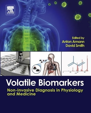 Volatile Biomarkers Non-Invasive Diagnosis in Physiology and Medicine