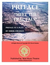 """Preface To """"Meet The Fractals"""""""
