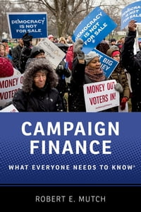 Campaign Finance: What Everyone Needs to Know?