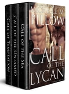 Call of the Lycan (Books 1-3 Box Set) by Michelle M. Pillow