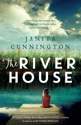 Book The River House by Janita Cunnington