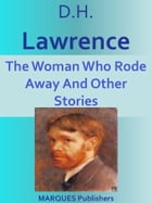 The Woman Who Rode Away And Other Stories by David Herbert Lawrence