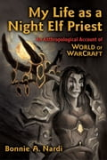 My Life as a Night Elf Priest 2cd93b87-5cd8-4152-b275-f41b45d9a267