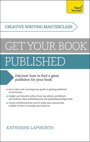 Masterclass: Get Your Book Published Discover how to find a great publisher for your book