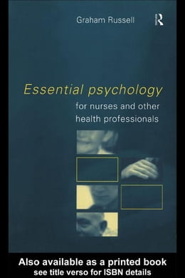 Book Essential Psychology for Nurses and Other Health Professionals by Russell, Graham