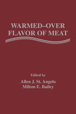 Book Warmed-Over Flavor of Meat by St. Angelo, Allen J.