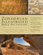 Zondervan Illustrated Bible Dictionary by J. D. Douglas