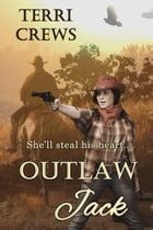 Outlaw Jack by Terri Crews