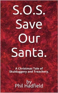 S.O.S. Save Our Santa