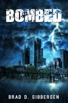Bombed: Franchise Busters by Brad D. Sibbersen