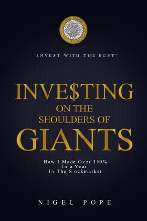 Investing on the Shoulders of Giants: How I made 100% in a year in the Stockmarket