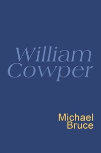 William Cowper: Everyman's Poetry