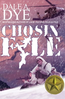 Book Chosin File by Dale  A. Dye
