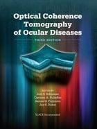 Optical Coherence Tomography of Ocular Diseases: Third Edition