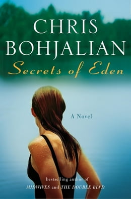 Book Secrets of Eden: A Novel by Chris Bohjalian