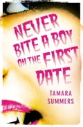 9780007345298 - Tamara Summers: Never Bite a Boy on the First Date - Buch