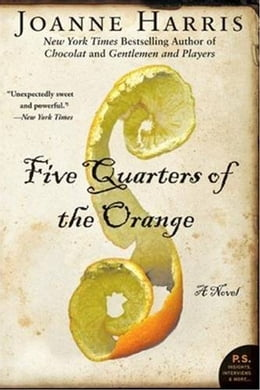 Book Five Quarters of the Orange: A Novel by Joanne Harris