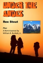 Under the Andes (Illustrated) by Rex Stout