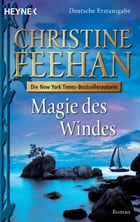 Magie des Windes: Roman by Christine Feehan