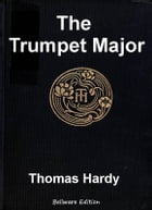 The Trumpet Major by Thomas Hardy