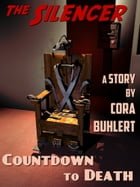 Countdown to Death: An Adventure of the Silencer by Cora Buhlert