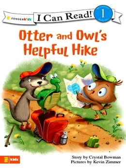 Book Otter and Owl's Helpful Hike by Crystal Bowman