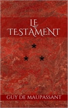Le Testament by Guy de Maupassant