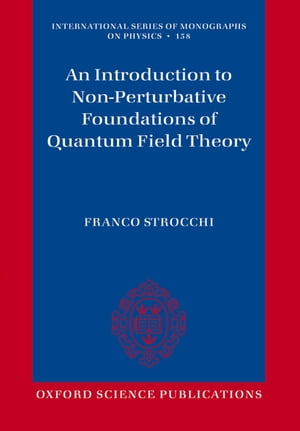 An Introduction to Non-Perturbative Foundations of Quantum Field Theory