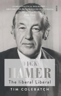 Dick Hamer: The Liberal Liberal 1f207eed-1cd8-4ccd-8ee6-d75bced7ac9d