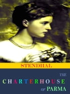 The Charterhouse of Parma by Stendhal