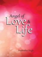 Angel of Love & Life