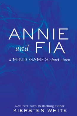 Book Annie and Fia by Kiersten White