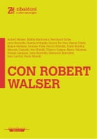 Con Robert Walser by AA. VV.