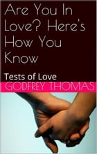 Are You In Love? Here's How You Know