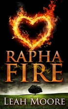 Rapha Fire by Leah Moore